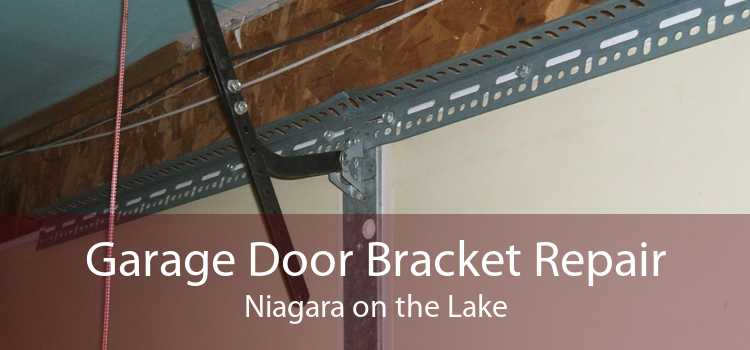 Garage Door Bracket Repair Niagara on the Lake