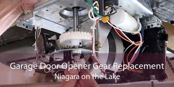 Garage Door Opener Gear Replacement Niagara on the Lake