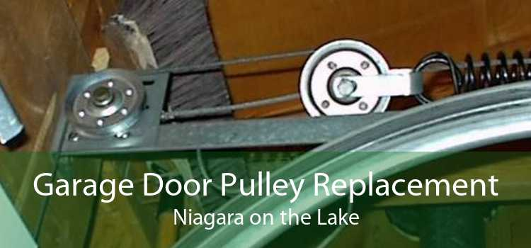Garage Door Pulley Replacement Niagara on the Lake