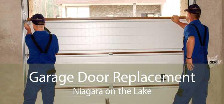 Garage Door Replacement Niagara on the Lake