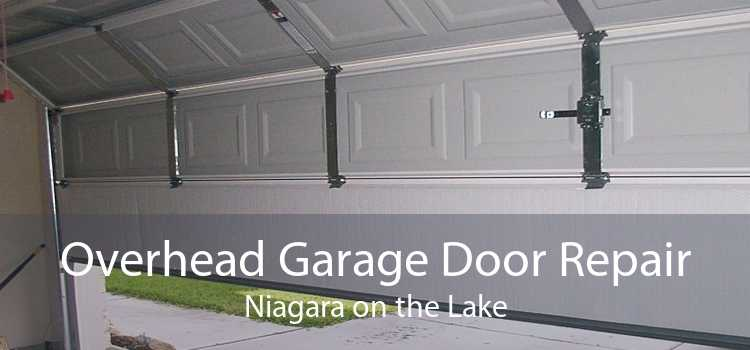 Overhead Garage Door Repair Niagara on the Lake
